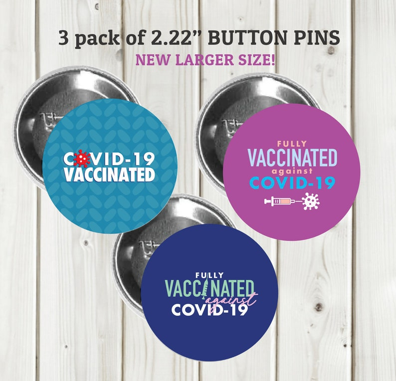 3 pins Button Pin set Large 2.25 Covid Vaccinated Awareness Button Pins