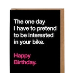 Cycling Greetings Card - Happy Birthday - The one day.