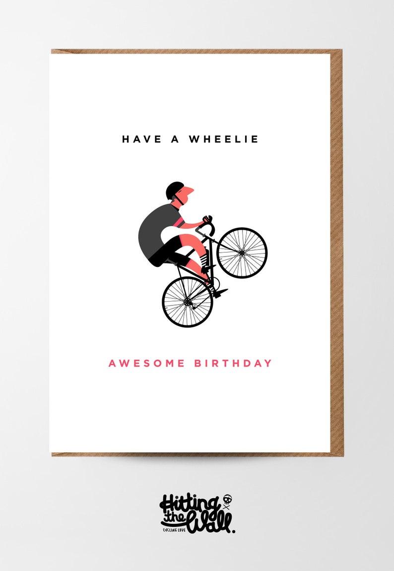 Greetings Card  Wheelie Good Birthday M image 0