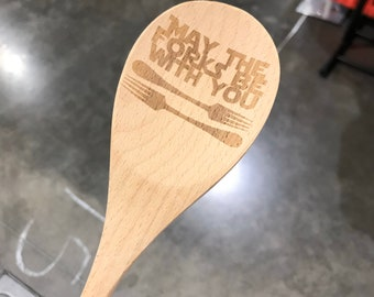 May the Forks Be With You wooden spoon