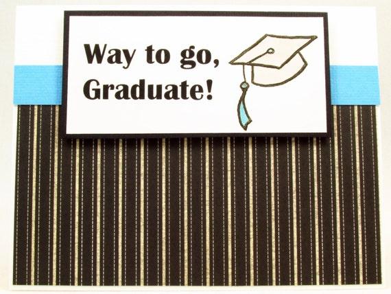 Graduation Card Congrats Graduate Handmade Card Way To Go Etsy