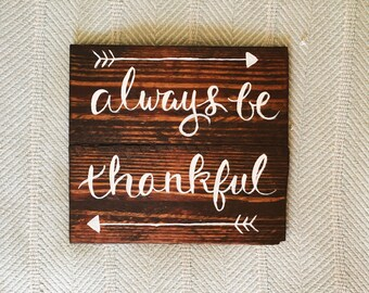Always Be Thankful | Reclaimed Wood Sign