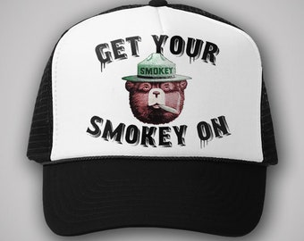 Get Your Smokey On Smokey The Bear Trucker Hat I m Helping Smokey Party Cap  Snapback TShirt Retro Gift Weed Pot Marijuana Legalization dd35f133d