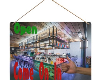 Hanging Tin Sign Bar Open