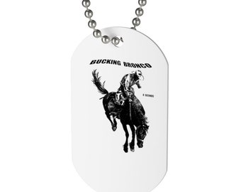 Dog Tag Bucking Bromco