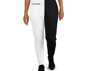 Women's Joggers I'm Trying