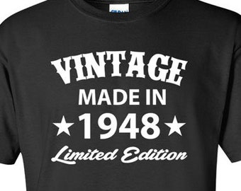 Born In 1948 Any Year 70 Years Old Gifts For 70th Birthday Gift Papa T Shirt Present Mens Tshirt