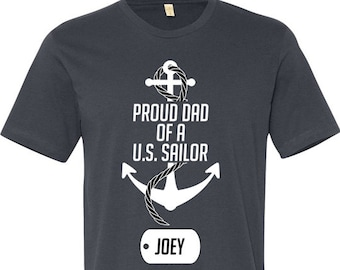 6cc328d0 Proud Dad Of A U.S. Sailor (Any Name) Shirt Customize Dog Tag Gift For Dad  Navy Dad T-Shirt Christmas Birthday Fathers Day Mens Tee - JM56
