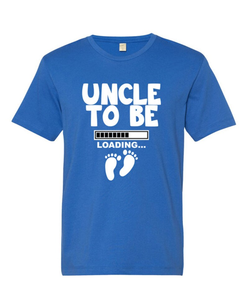 f107de9560394 Uncle To Be Loading T-Shirt New Uncle Shirt Expecting Uncle | Etsy