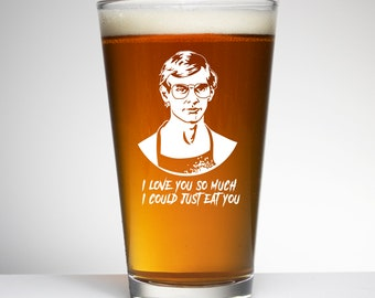 I Love You So Much I Could Eat you - Halloween Glass