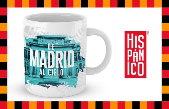 """Spanish Mug """"De Madrid al cielo"""""""