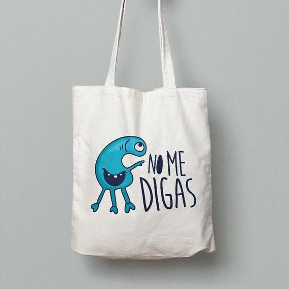 """Spanish Bag """"No me digas"""""""