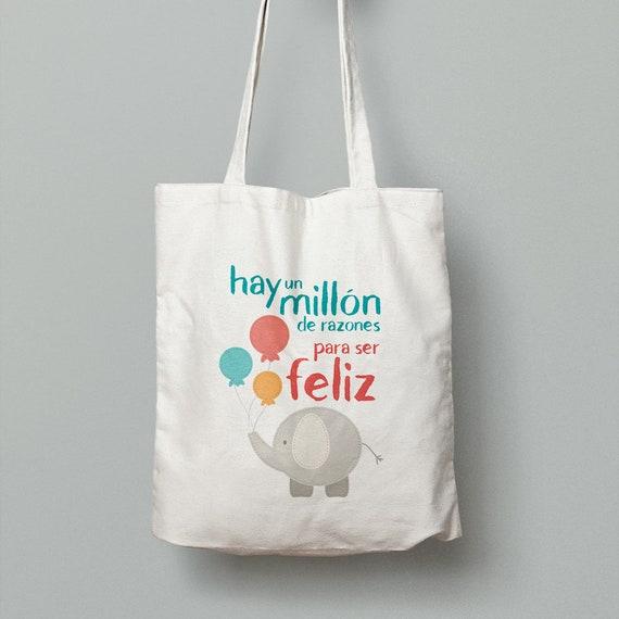 """Spanish Bag """"Hay un millón de razones para ser feliz"""""""
