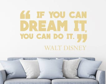 If You Can Dream It You Can Do It Walt Disney Vinyl Wall Quote Decal 99102