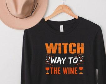 Witch Way to the Wine, Halloween, women's Long Sleeve Tee