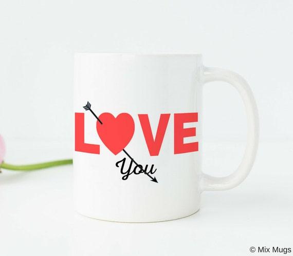 Girlfriend Gifts Love Quote Coffee Mug Love Mug Wife Birthday Etsy