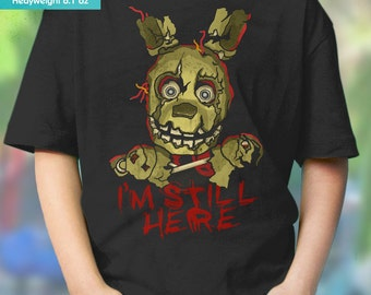 New I'm Still Here Springtrap Five Nights At Freddy's Youth Kids Shirt and Toddler Shirt Sizes