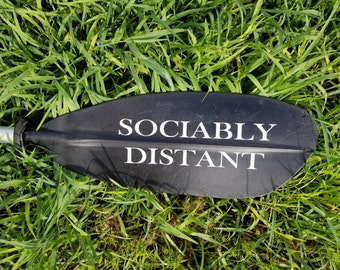 Sociably Distant - kayak sticker - kayak decal - kayak paddle decal - SUP decal - canoe sticker - boat decal - boat party gift - Dragon Boat