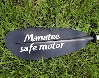 Manatee Safe Motor - kayak paddle - canoe oar - SUP paddle - manatee gift - mermaid gift -  boat gift - party favor - birthday wedding gift