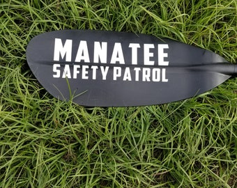 Manatee Safety Patrol - kayak paddle sticker - conoe paddle decall - Stand Up Paddle Board - car widow decal