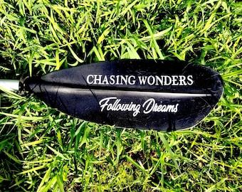 Chasing Wonders - Following Dreams - kayak sticker - kayak decal - kayak paddle decal - Sup decal sticker - canoe sticker decal - boat decal