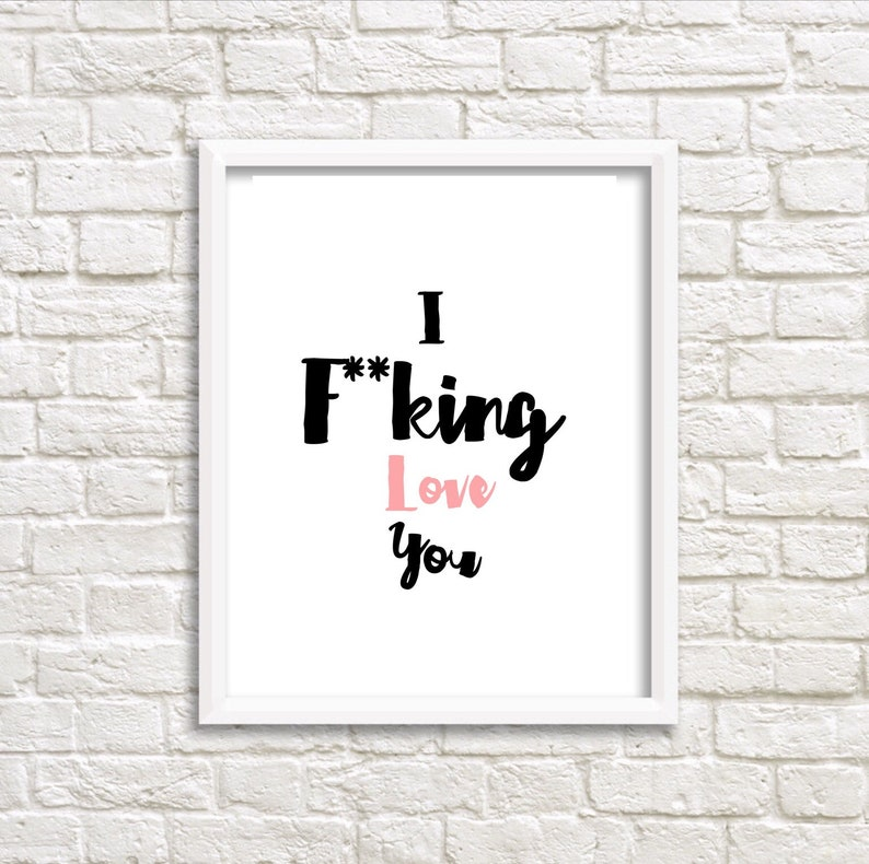 I fucking love you quirky Valentine's Day print