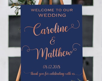 Custom welcome wedding sign printable. Large wedding sign. Rose gold, gold foil, navy.  Digital File PDF or JPG,  any colors. CLR102_02