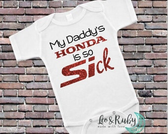 Honda Bodysuit My Daddy S Honda Is Faster Than