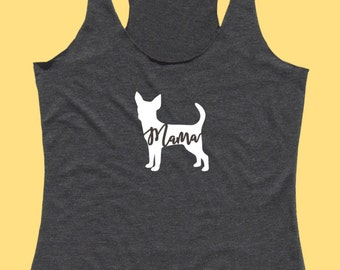 """Chihuahua """"MAMA"""" - Fit or Flowy Tank"""