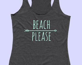 Beach Please - Fit or Flowy Tank