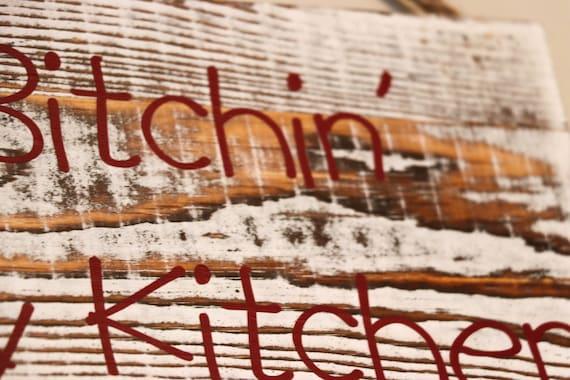 Lustige Kuchen Schild Kuche Bitchin In Meiner Kuche Keine Bitchin Zeichen Bitchin Zeichen Holzschild Kuche Bitchin Kuche Zeichen