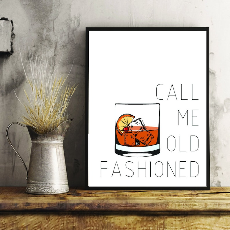Call Me Old Fashioned Print Old Fashioned Cocktail Wall Art image 0