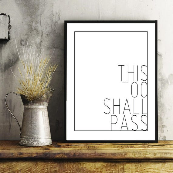 This Too Shall Pass Print This Too Shall Pass Quote Quote | Etsy
