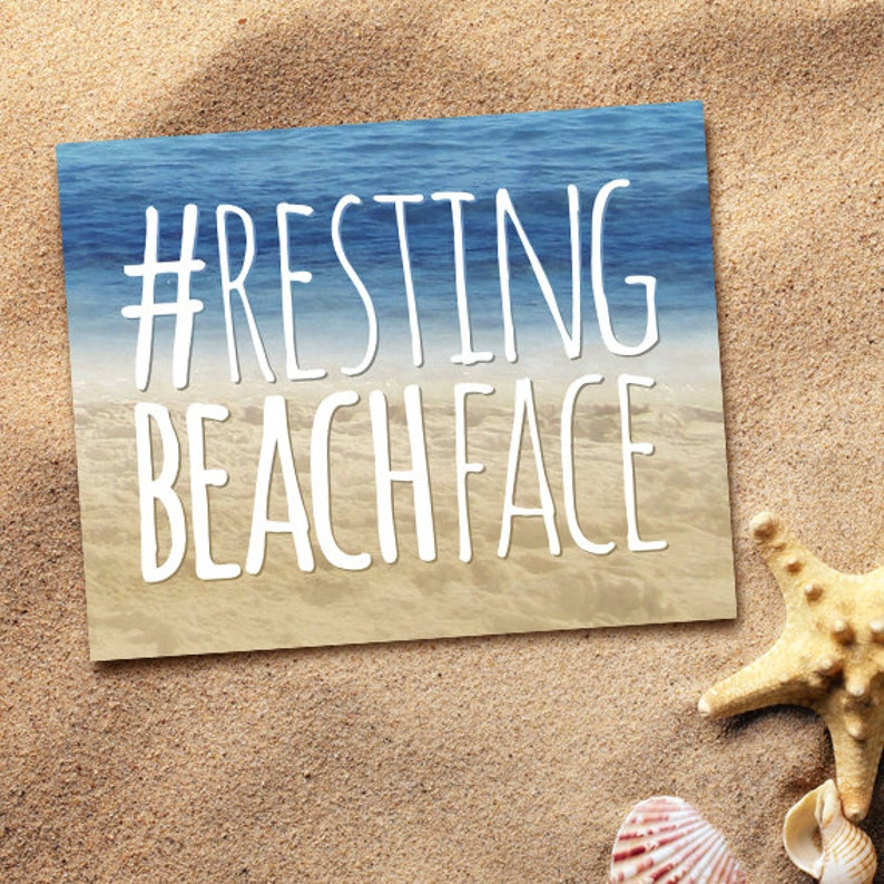 Resting Beach Face Digital 8x10 Printable Poster #RBF Resting Bitch Face  Pun Funny Beaches Ocean Sea Puns Mermaid Punny Tropical Vacation