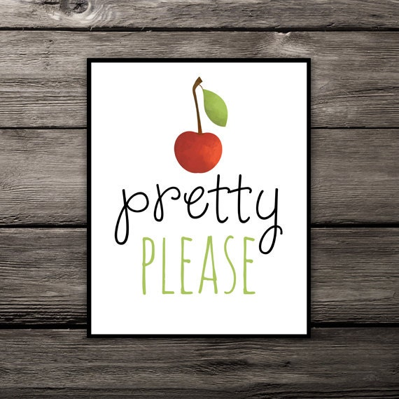 Pretty Please With Cherry On Top Printable Poster 8x10 Etsy