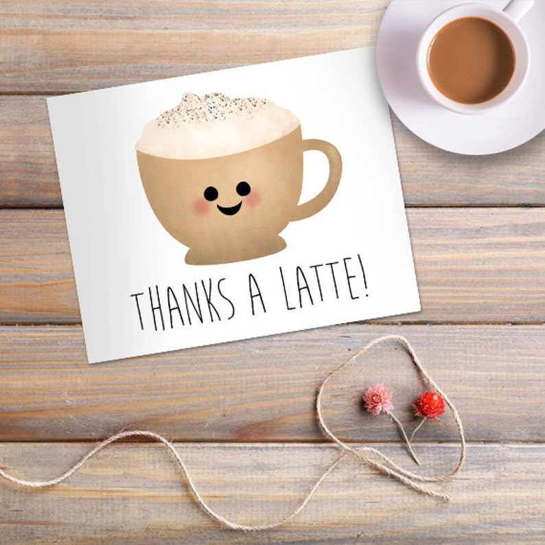 Thanks A Latte Digital 8x10 Printable Poster Funny Thank You image 0
