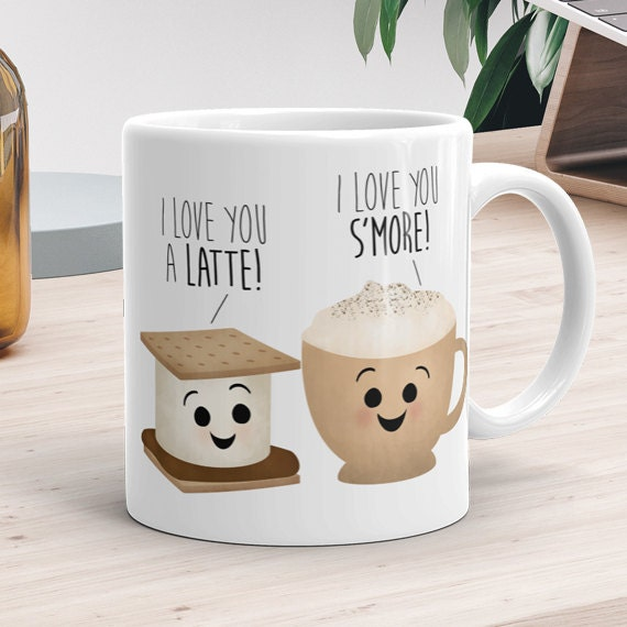 3b9b0d36b1d Funny Mug 11oz or 15oz - I Love You A Latte I Love You S'more - Love Mugs  With Sayings Couple Food Puns Happy Valentines Day Gift Coffee