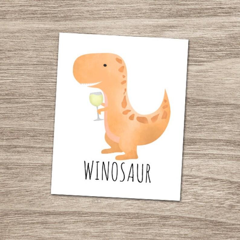 Winosaur White Wine 8x10 Printable Poster Funny Dinosaur Pun Etsy