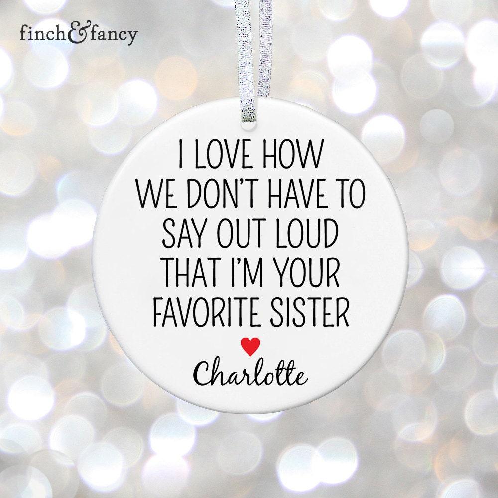 Schwester Ornament lustige Geschenk für Schwester Geschenk | Etsy