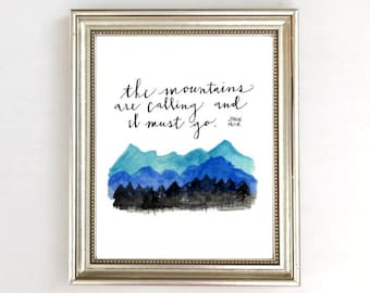 The Mountains Are Calling And I Must Go, Watercolor Mountains Art Print, Mountain Nursery Art Decor, Mountain Wall Art Print, Mountain Decor