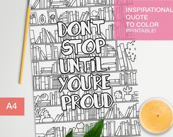Inspirational coloring quotes printable - Don't stop until you're proud - art therapy -  A4 - printable, print at home
