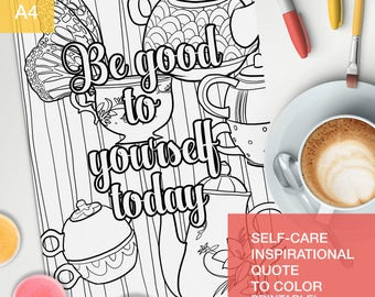 positive vibes quotes coloring page - be good to yourself today - treat yo self! -  A4 - printable
