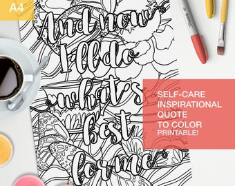 "Good vibes only quotes coloring page - ""and now I'll do what's best for me"" - adult color book -  A4 - printable"