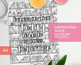 Inspirational coloring quote printable