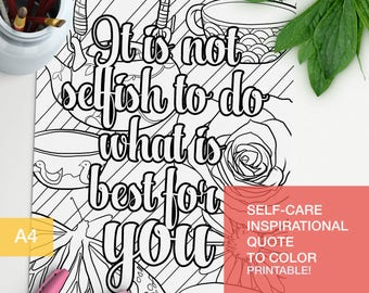 good vibes only quotes coloring page - It is not selfish to do what is best for you - adult color book -  A4 - printable