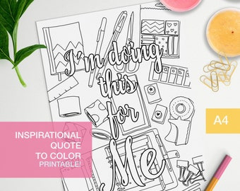 Affirmation coloring quotes printable - I'm doing this for me - art therapy -  A4 - printable, print at home