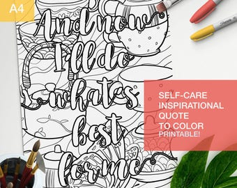 "Self worth quotes coloring book - ""And Now I'll do what's best for me"" - self esteem coloring -  A4 - printable"