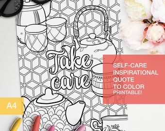 "self esteem coloring quotes ""take care"" - a4 printable"