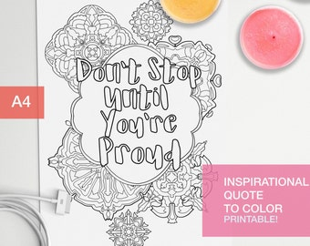 Inspirational quotes coloring page - Don't stop until you're proud - art therapy -  A4 - printable, print at home
