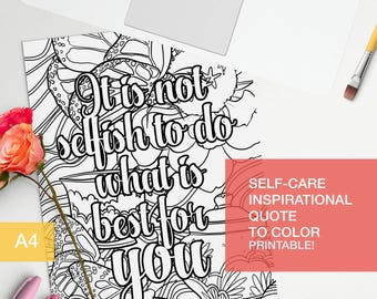 self esteem coloring quotes printable - It is not selfish to do what is best for you - art therapy -  A4 - printable